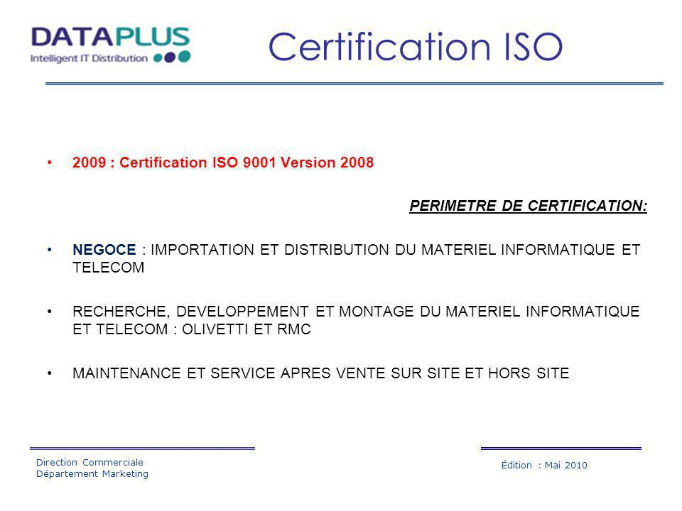 Certification ISO 2009 : Certification ISO 9001 Version 2008