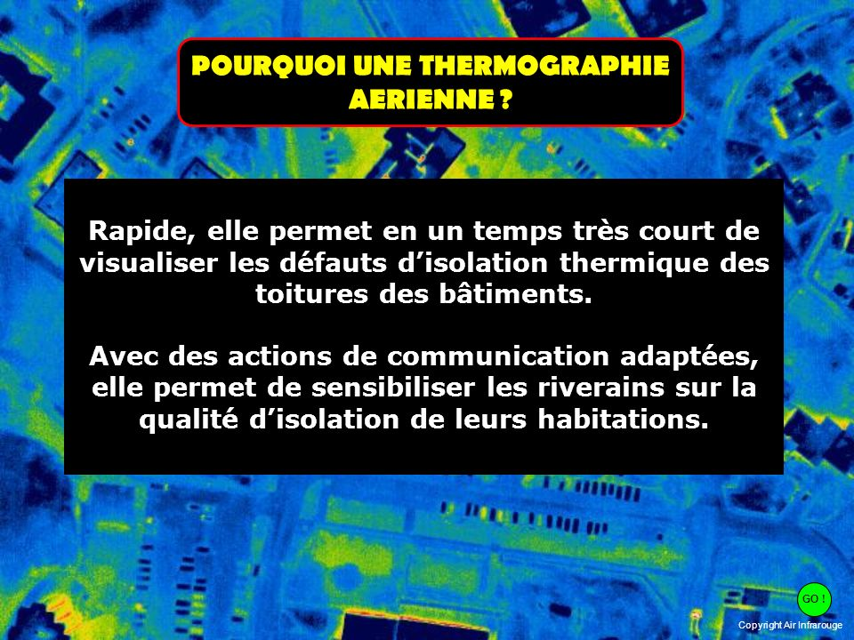 POURQUOI UNE THERMOGRAPHIE