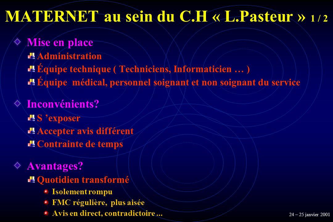MATERNET au sein du C.H « L.Pasteur » 1 / 2