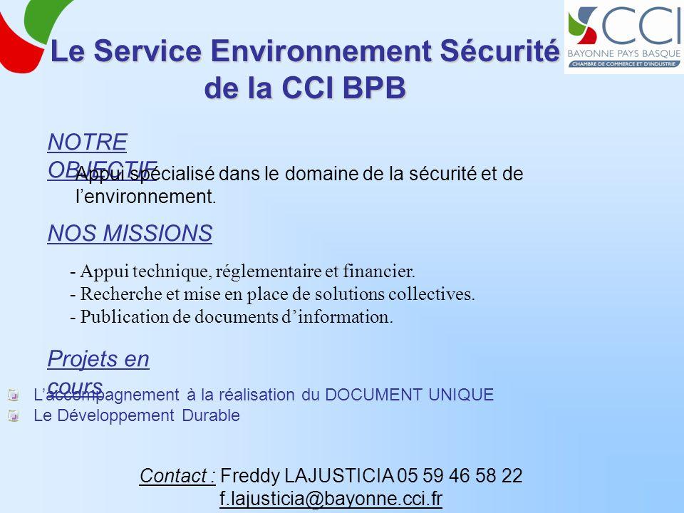 Le Service Environnement Sécurité de la CCI BPB