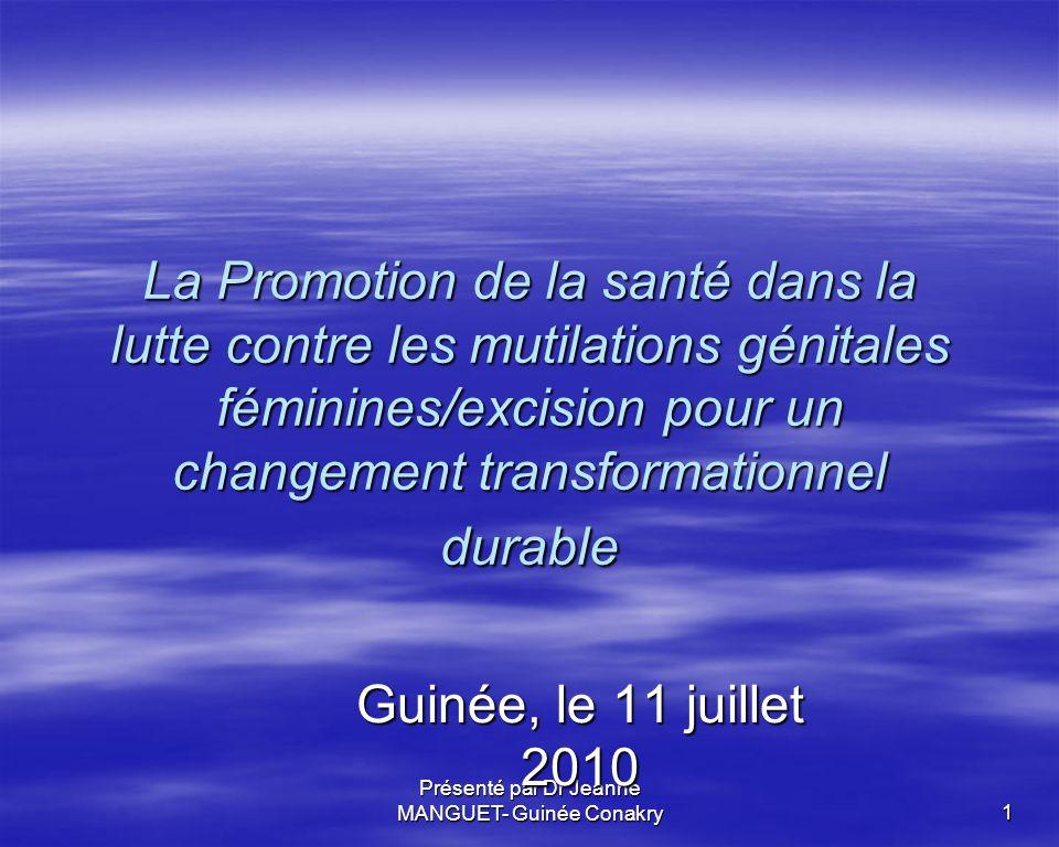 Présenté par Dr Jeanne MANGUET- Guinée Conakry