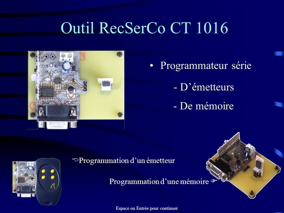 Outil RecSerCo CT 1016 Programmateur série - D'émetteurs - De mémoire