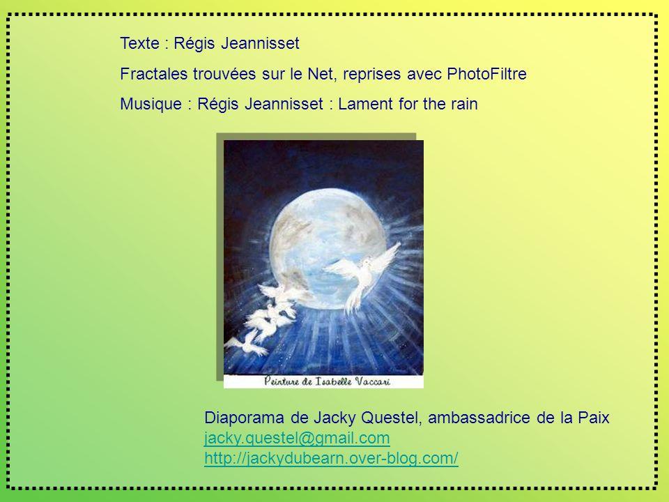 Texte : Régis Jeannisset