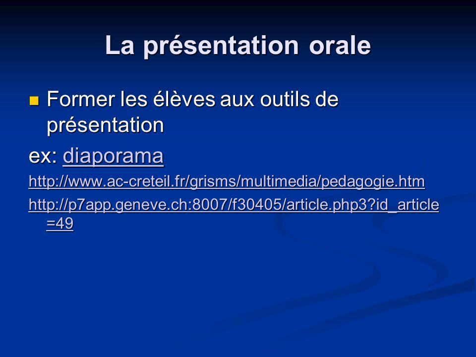 La présentation orale Former les élèves aux outils de présentation