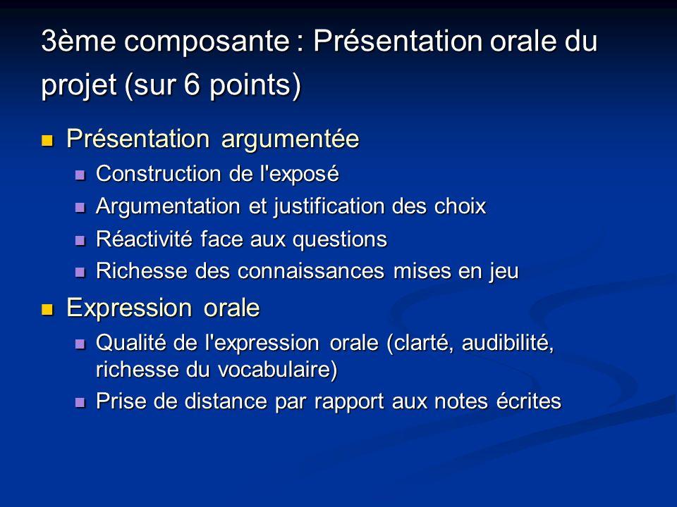 3ème composante : Présentation orale du projet (sur 6 points)