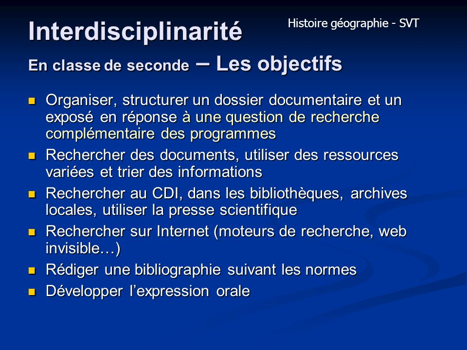 Interdisciplinarité En classe de seconde – Les objectifs