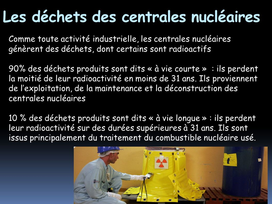 Les déchets des centrales nucléaires