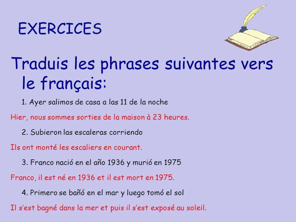 Traduis les phrases suivantes vers le français: