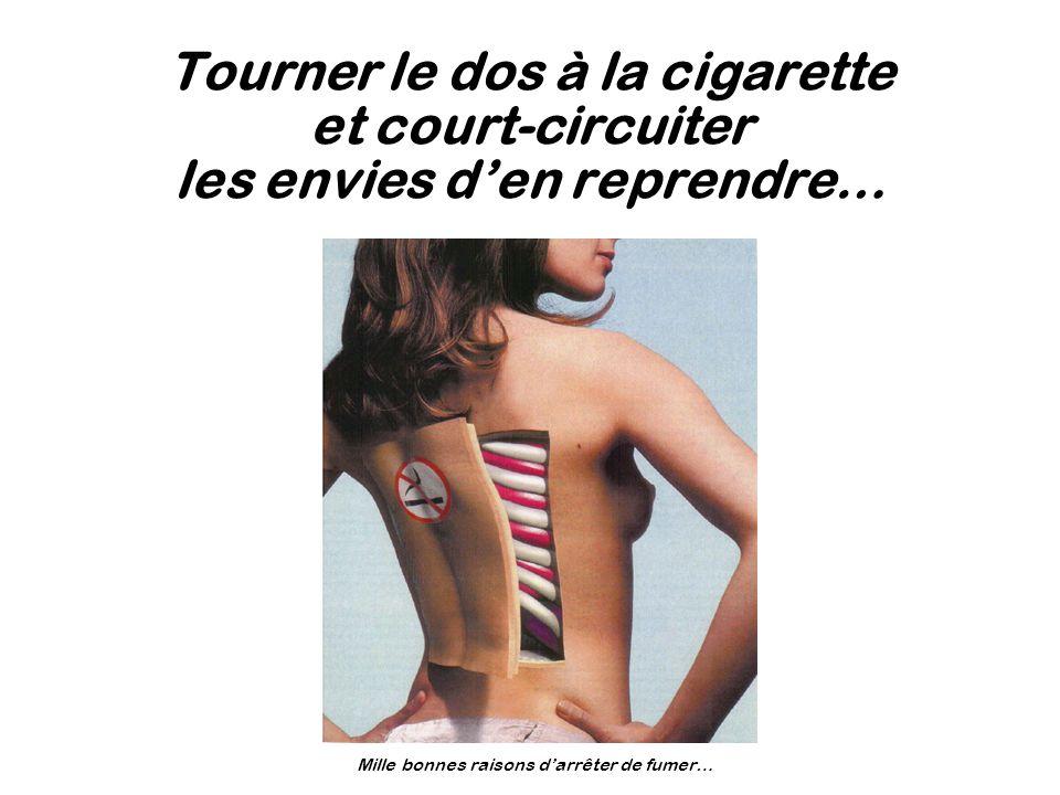 Tourner le dos à la cigarette et court-circuiter les envies d'en reprendre…
