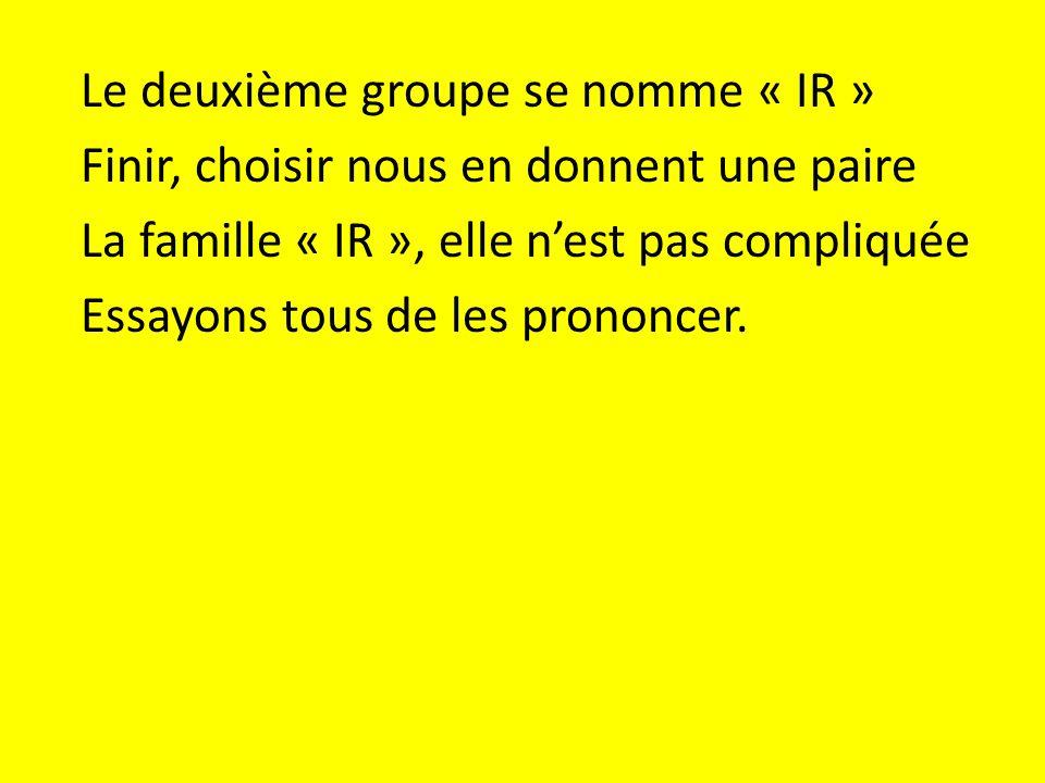 Le deuxième groupe se nomme « IR »