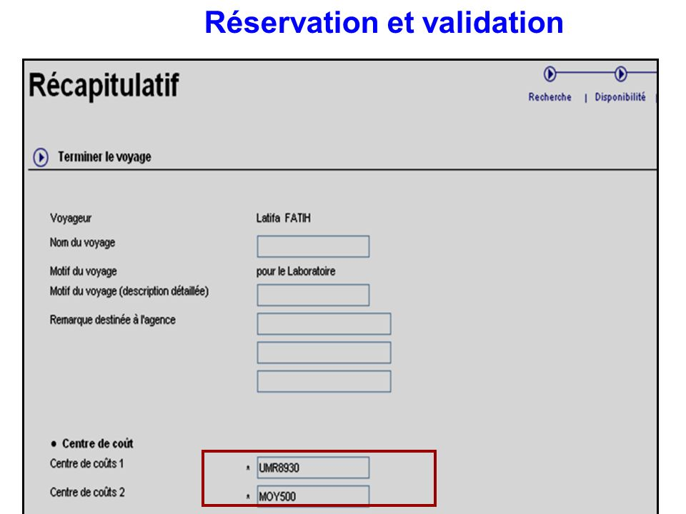 Réservation et validation
