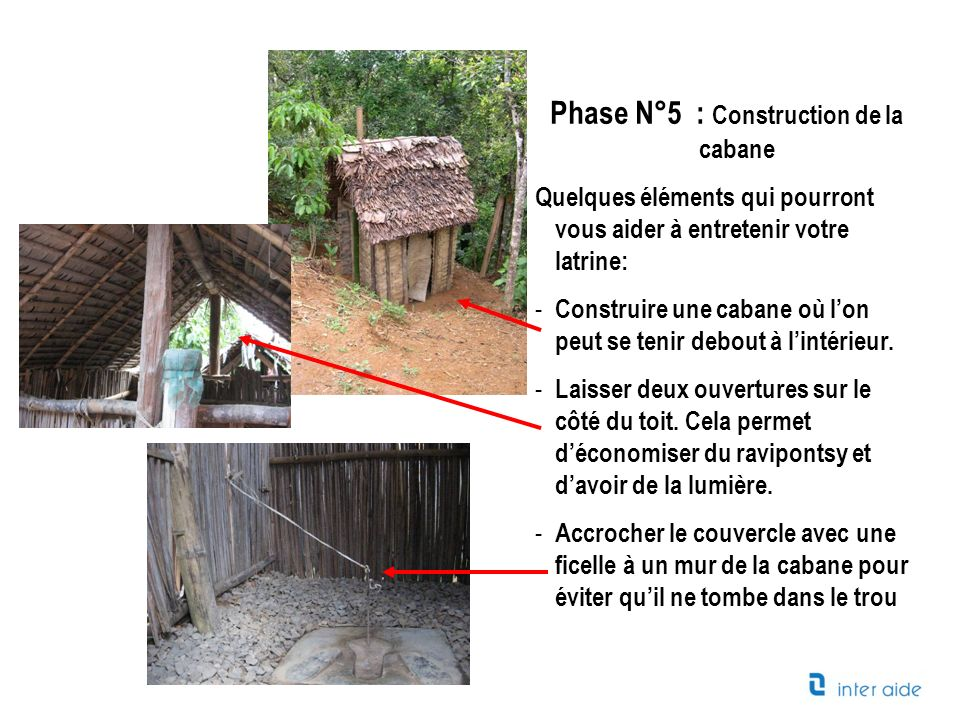 Phase N°5 : Construction de la cabane