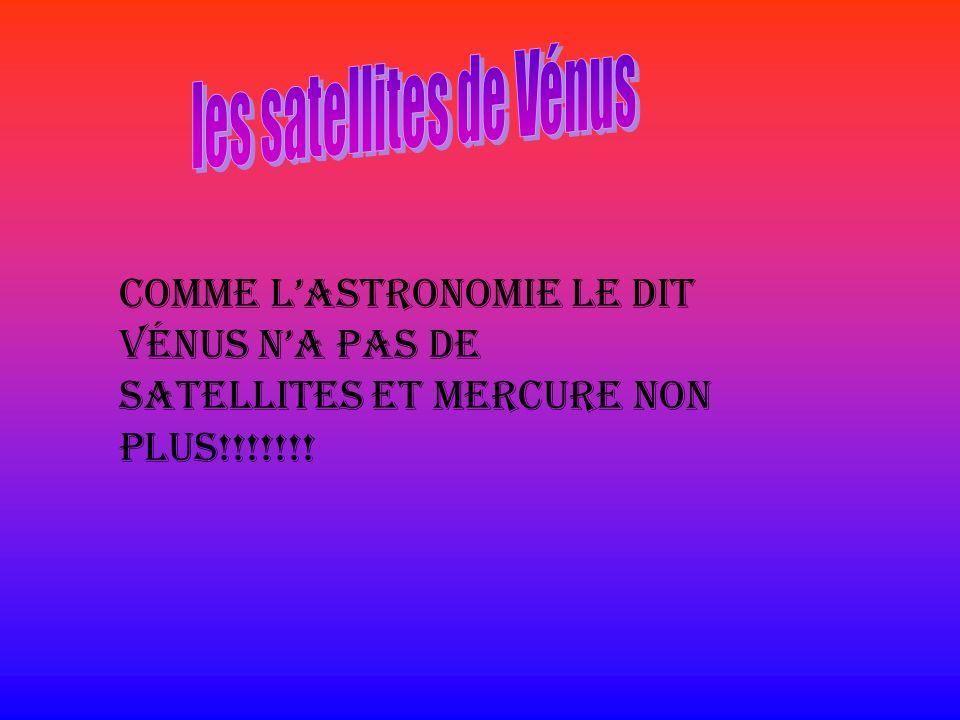 les satellites de Vénus