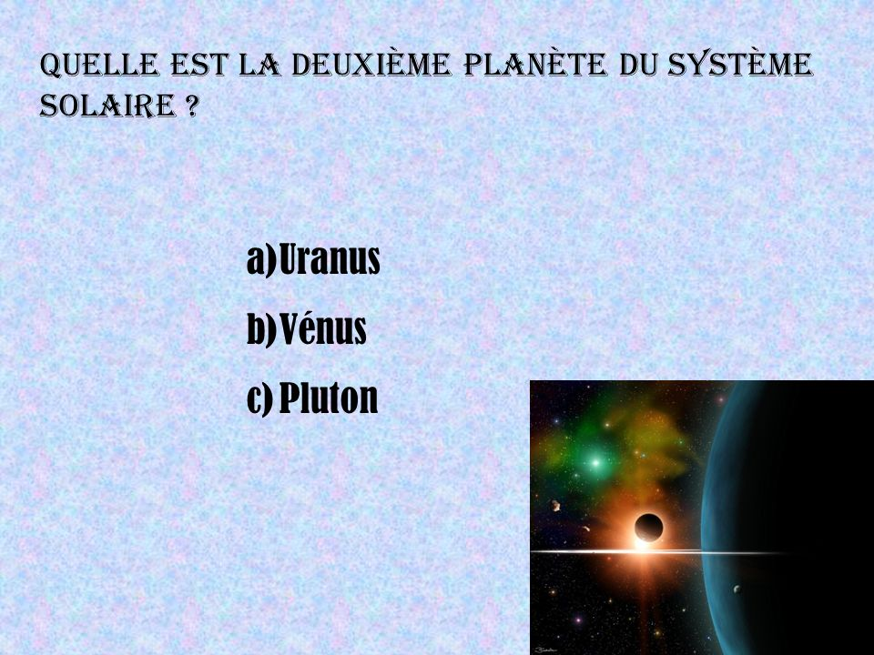 Quelle est la deuxième planète du système solaire