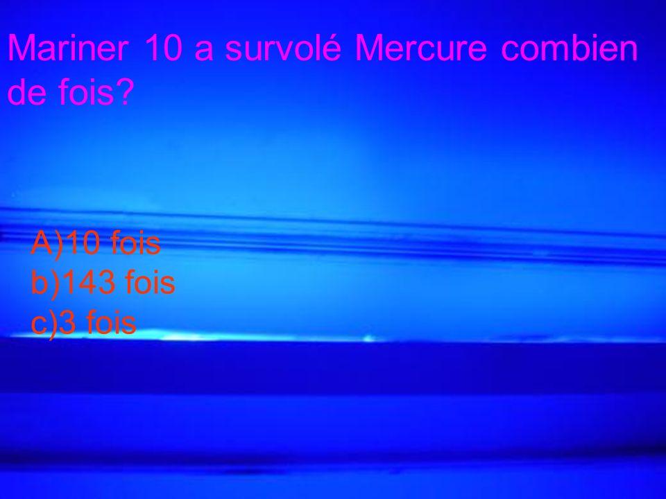 Mariner 10 a survolé Mercure combien de fois