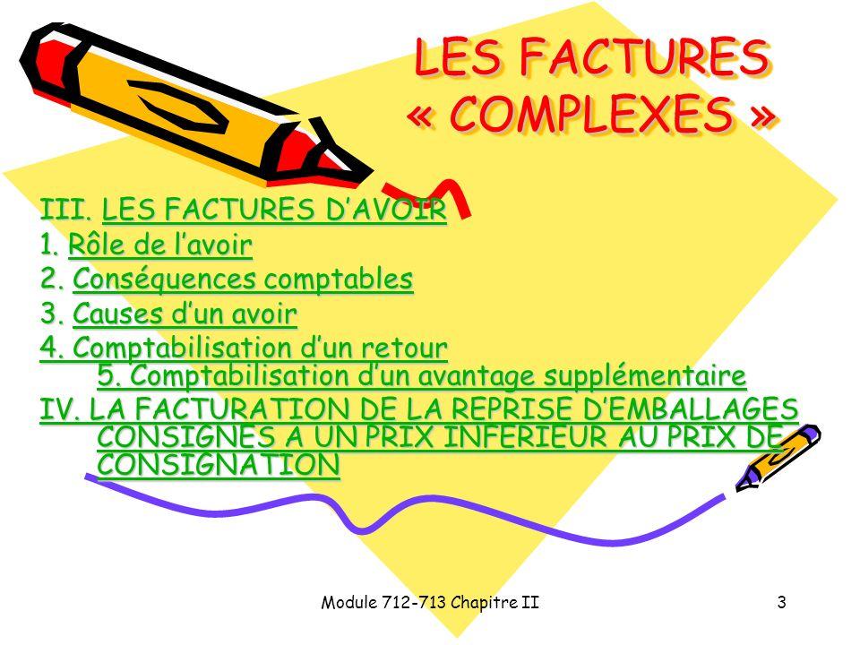 LES FACTURES « COMPLEXES »