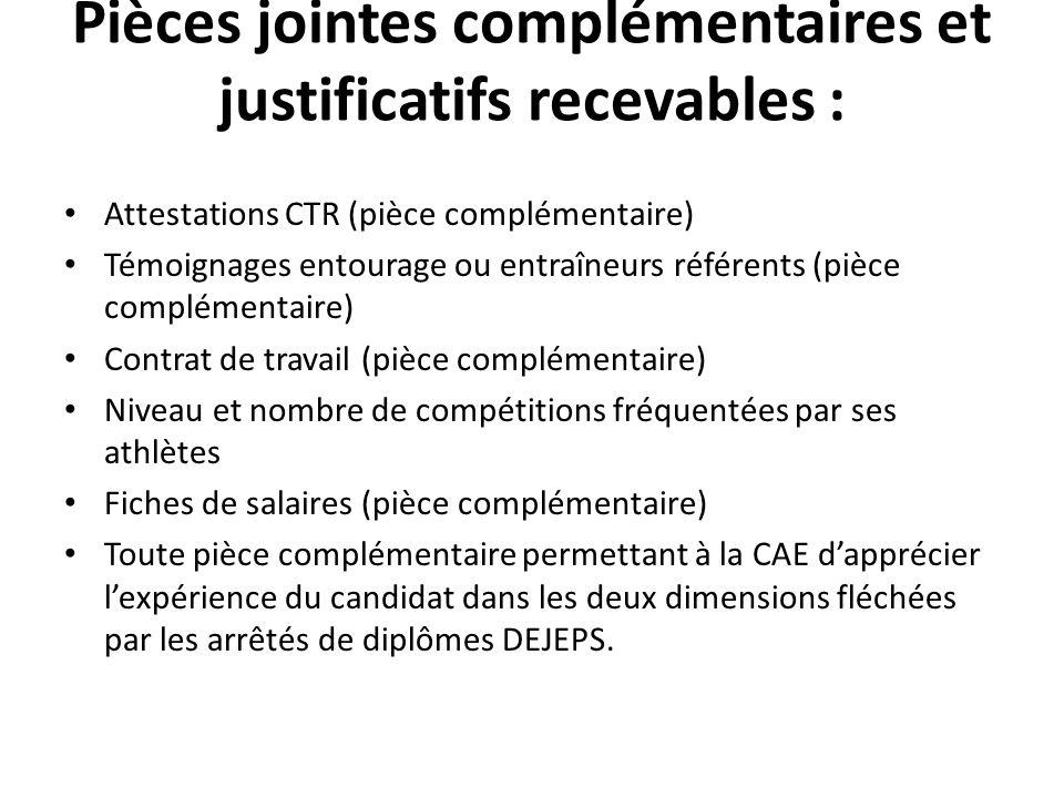 Pièces jointes complémentaires et justificatifs recevables :