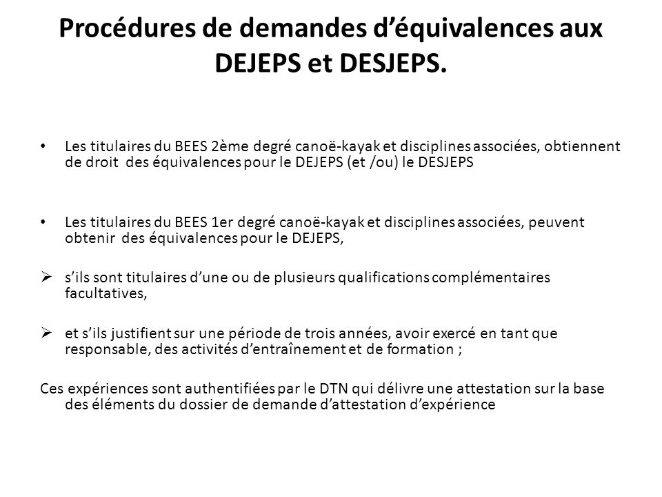 Procédures de demandes d'équivalences aux DEJEPS et DESJEPS.