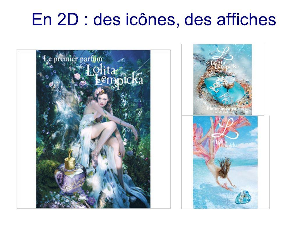 En 2D : des icônes, des affiches