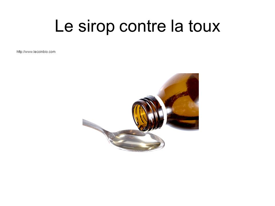 Le sirop contre la toux http://www.lecoinbio.com