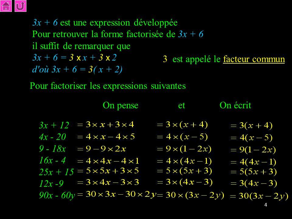 3x + 6 est une expression développée