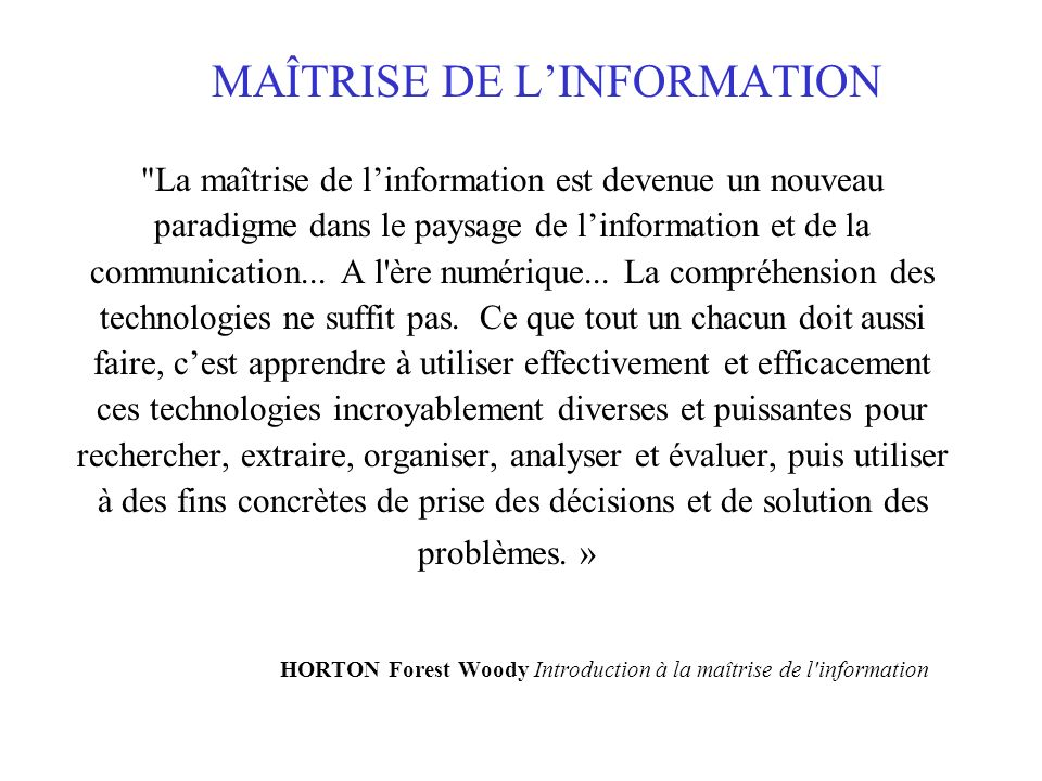 MAÎTRISE DE L'INFORMATION