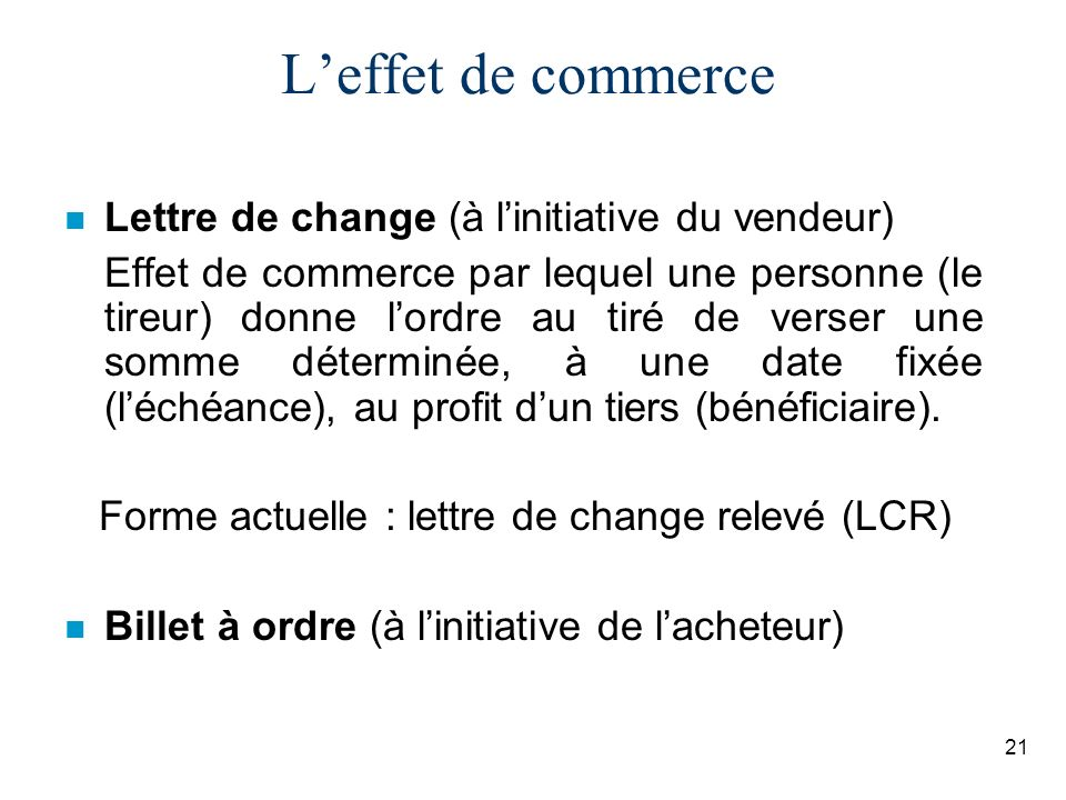 L'effet de commerce Lettre de change (à l'initiative du vendeur)