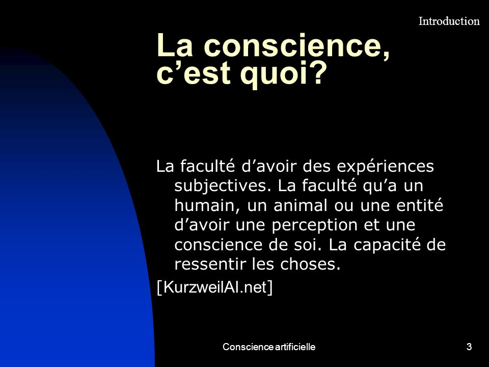 La conscience, c'est quoi