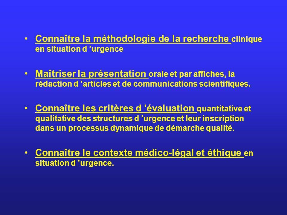Connaître la méthodologie de la recherche clinique en situation d 'urgence