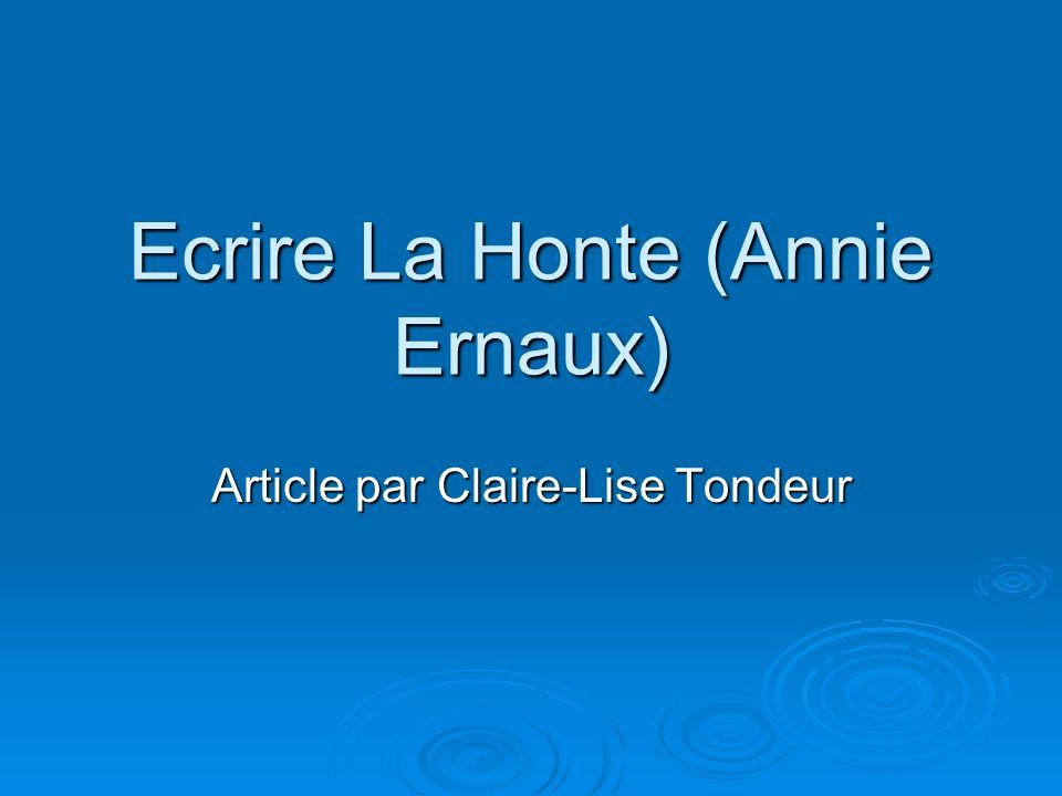 Ecrire La Honte (Annie Ernaux)