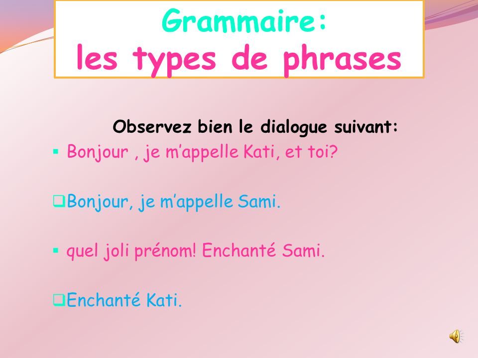 Grammaire: les types de phrases
