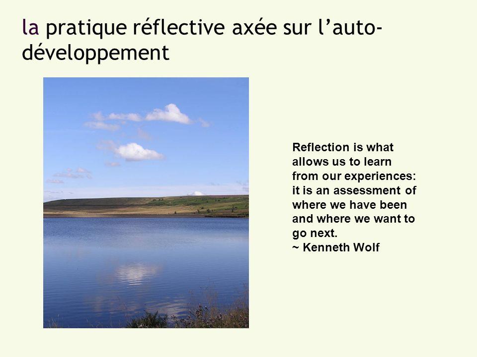 la pratique réflective axée sur l'auto-développement