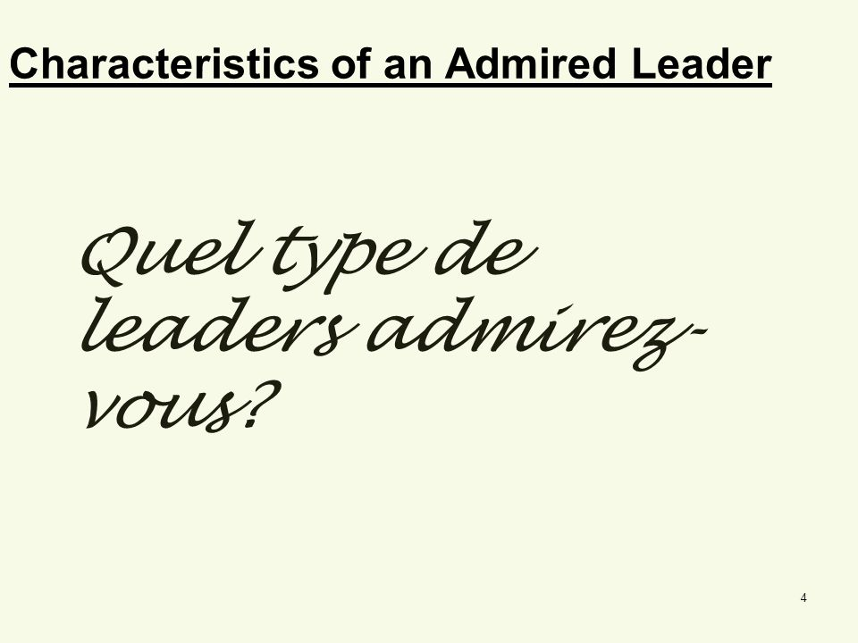 Characteristics of an Admired Leader