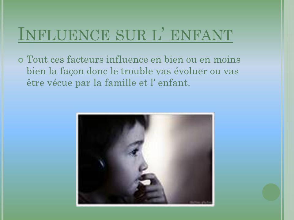 Influence sur l' enfant