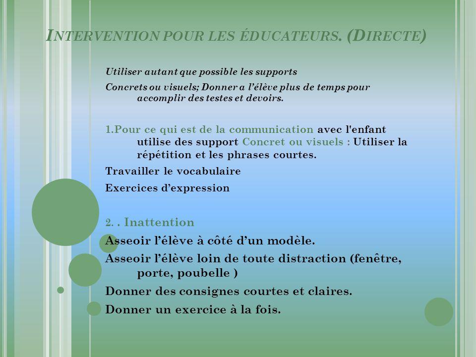 Intervention pour les éducateurs. (Directe)