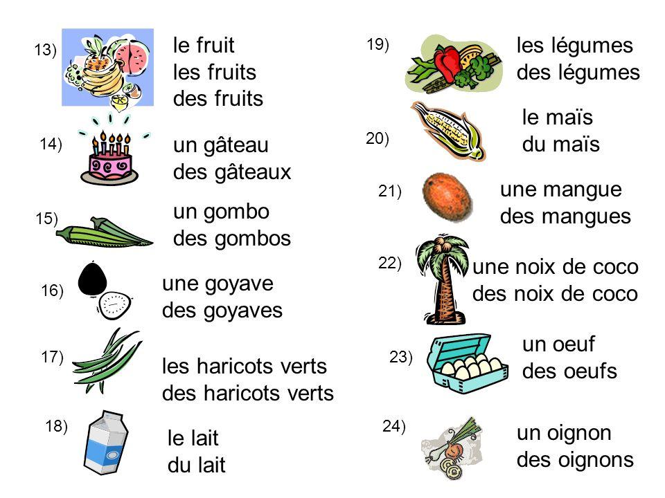 le fruit les fruits des fruits les légumes des légumes le maïs du maïs