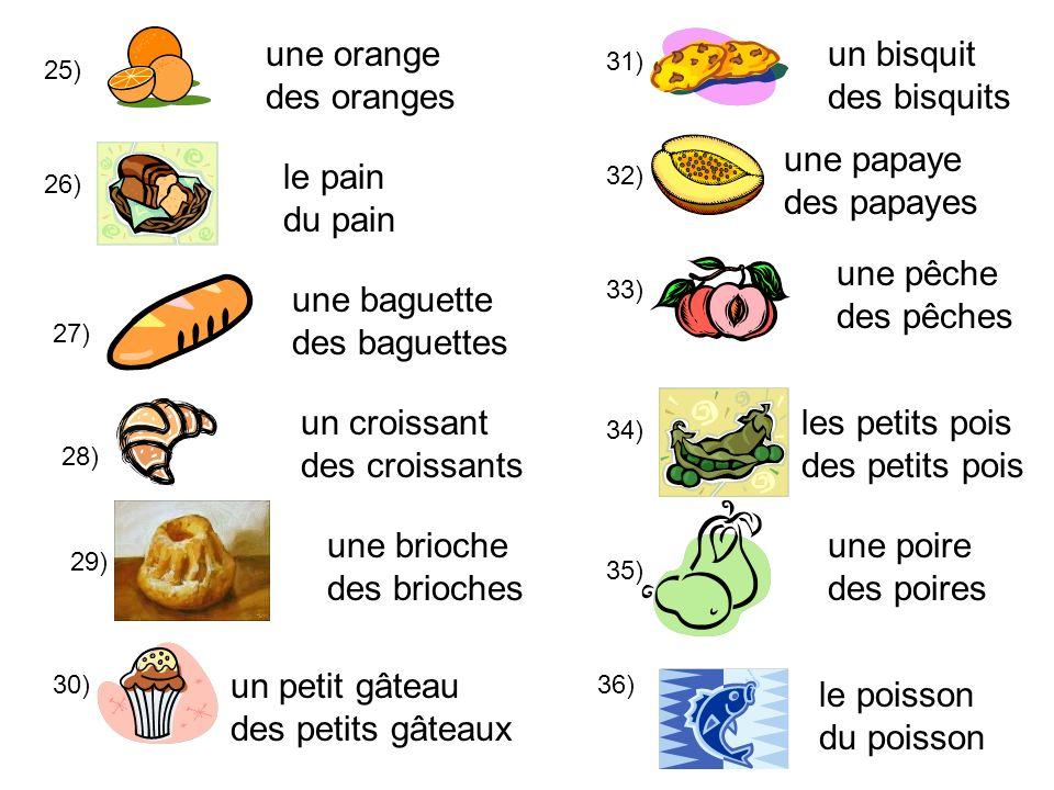 une orange des oranges un bisquit des bisquits une papaye des papayes