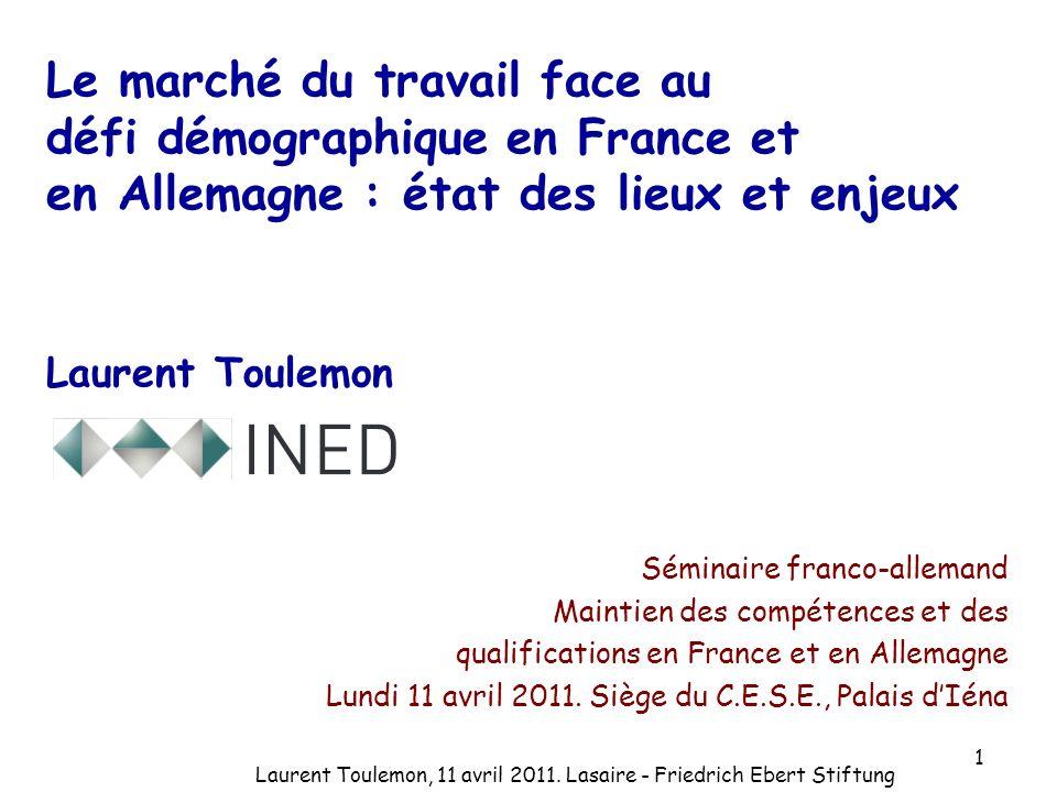 Le marché du travail face au défi démographique en France et en Allemagne : état des lieux et enjeux Laurent Toulemon