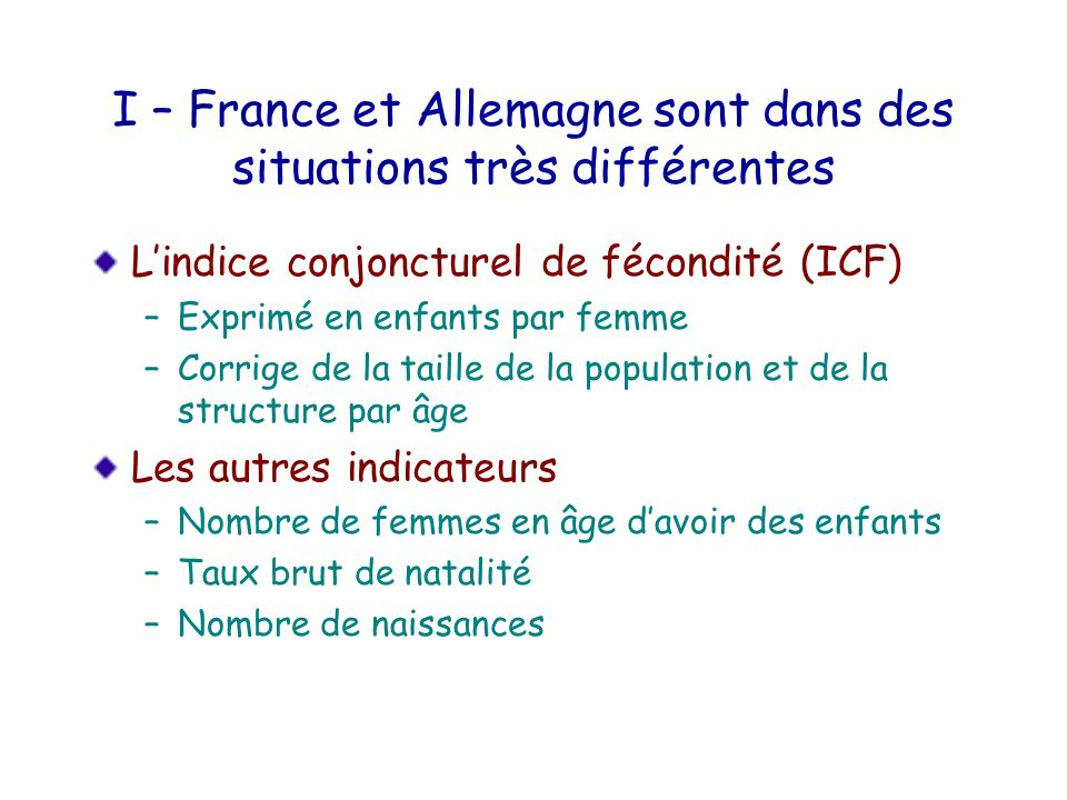 I – France et Allemagne sont dans des situations très différentes