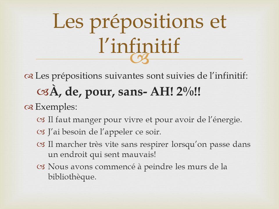 Les prépositions et l'infinitif