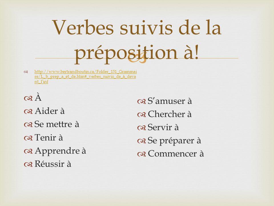 Verbes suivis de la préposition à!