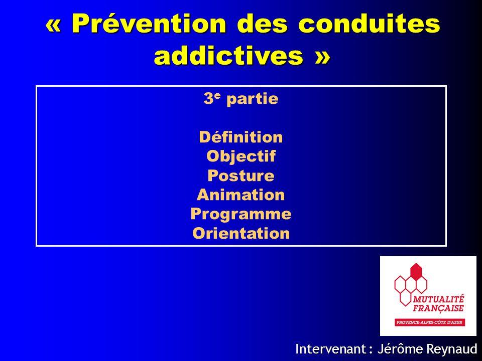 « Prévention des conduites addictives »