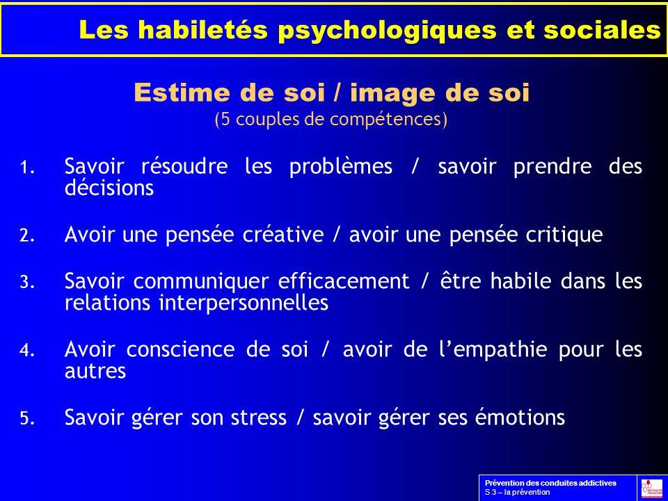 Les habiletés psychologiques et sociales