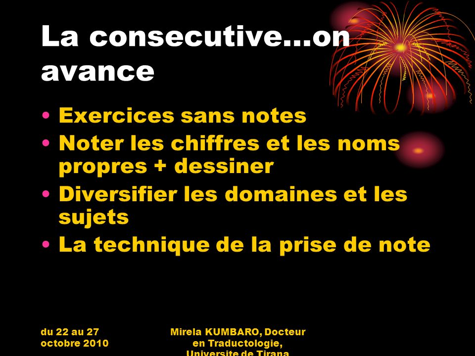 La consecutive...on avance