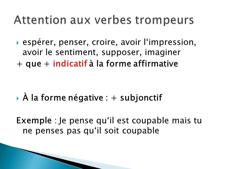 Attention aux verbes trompeurs