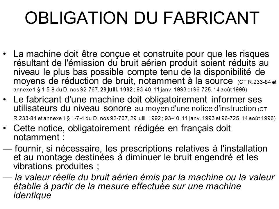OBLIGATION DU FABRICANT