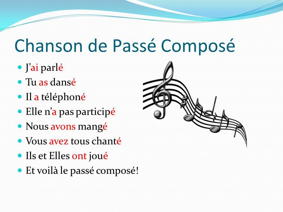 Chanson de Passé Composé