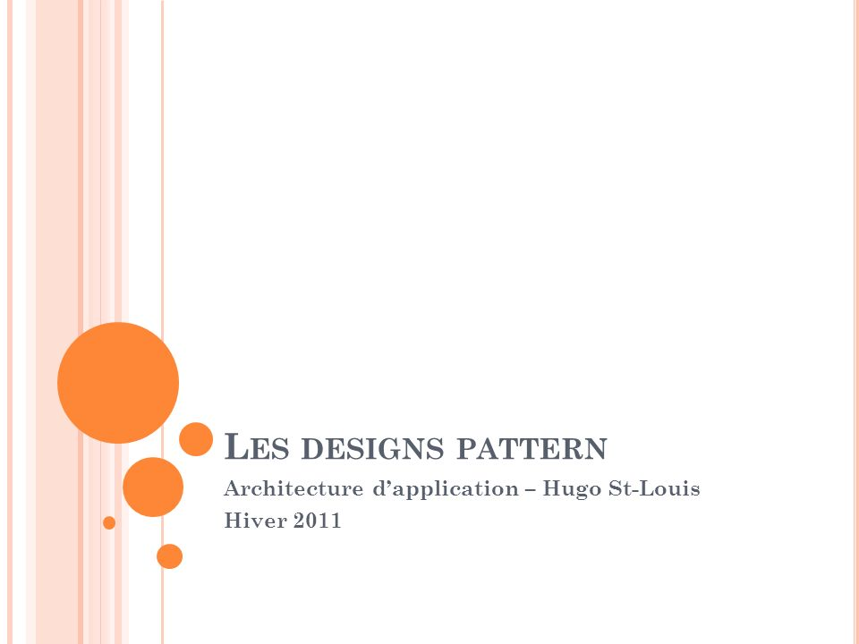 Architecture d'application – Hugo St-Louis Hiver 2011