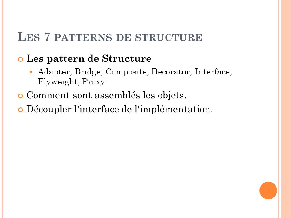 Les 7 patterns de structure