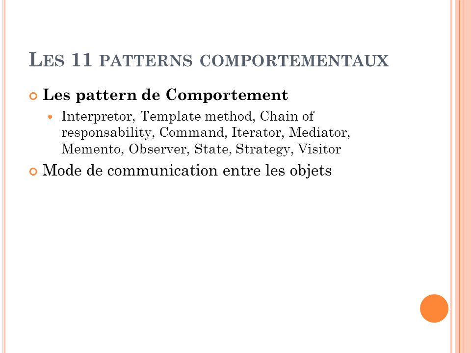 Les 11 patterns comportementaux